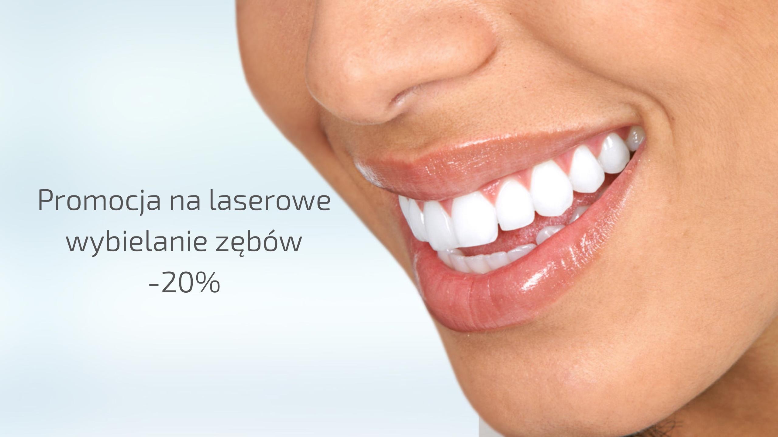 Piękne Zęby – Promocja na laserowe wybielanie zębów